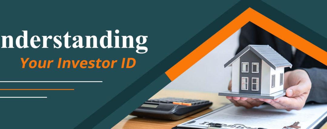 Understanding Your Investor ID